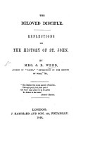 The Beloved Disciple  Reflexions on the History of St  John PDF