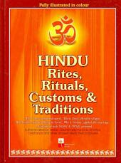 Hindu Rites, Rituals, Customs and Traditions: A to Z on the Hindu Way of Life