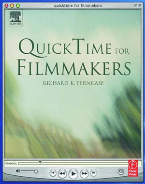 QuickTime for Filmmakers
