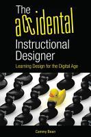 The Accidental Instructional Designer PDF