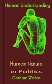Human Nature in Politics: Human Understanding