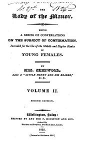 The lady of the manor, conversations on the subject of confirmation: Volume 2