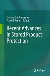 Recent Advances in Stored Product Protection