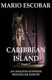 Caribbean Island: Single 2