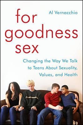 For Goodness Sex