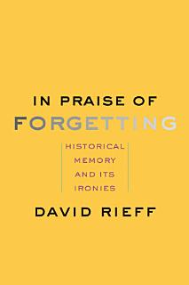 In Praise of Forgetting Book