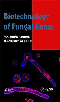 Biotechnology of Fungal Genes