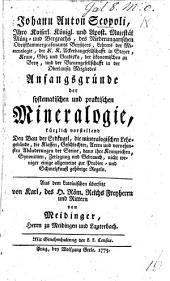 Anfangsgründe der systematischen und praktischen Mineralogie ... Aus dem Lateinischen übersetzt von K. von Maidinger