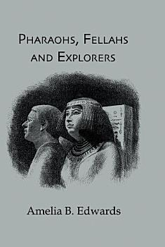 Pharaohs  Fellahs   Explorers PDF