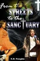 From the Streets to the Sanctuary  There is A Way Out PDF