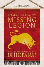 Roman Britain's Missing Legion