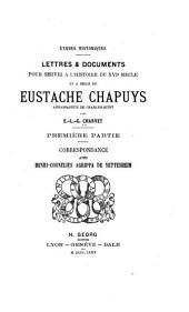 Lettres et documents pour servir à l'histoire du XVIe siècle, et à celle de Eustache Chapuys