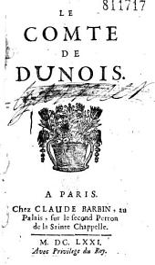 Le Comte de Dunois (attr. à Ortigue de Vaumorière ou à Mme de Villedieu)