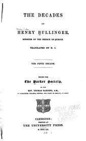 The Decades of Henry Bullinger: Volume 5