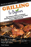 Grilling for Beginners Book