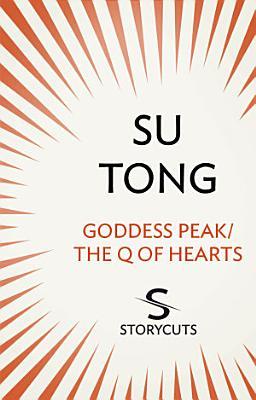 Goddess Peak The Q of Hearts  Storycuts