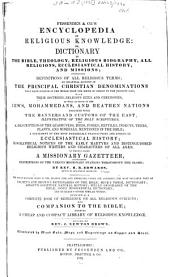 Fessenden & Co.'s Encyclopedia of Religious Knowledge: Or, Dictionary of the Bible, Theology, Religious Biography, All Religions, Ecclesiastical History, and Missions. To which is Added a Missionary Gazetteer, Containing Descriptions of the Various Missionary Stations Throughout the Globe, Volume 1