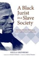 A Black Jurist in a Slave Society