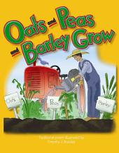 Oats, Peas, Beans, and Barley Grow