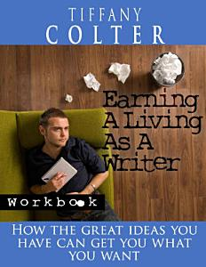 Earning a Living as a Writer Workbook PDF
