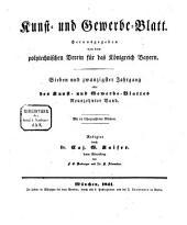 Kunst- und Gewerbeblatt des Polytechnischen Vereins für das Königreich Bayern: Band 27