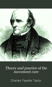 Theory and practice of the movement cure