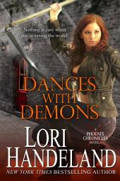 Dances With Demons: A Phoenix Chronicle Novella