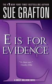 """E"" is for Evidence: A Kinsey Millhone Mystery"