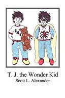 Tj the Wonder Kid