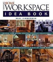 Taunton s Home Workspace Idea Book PDF