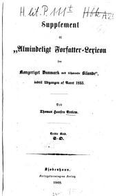 Almindeligt forfatterlexicon for Kongeriget Danmark: med tilhörende bilande fra för 1814 til 1840. Supplement 3. S - /O, Volume 3