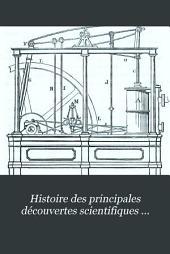 Histoire des principales découvertes scientifiques modernes: Volumes1à3