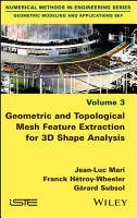 Geometric and Topological Mesh Feature Extraction for 3D Shape Analysis PDF