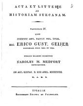 Acta et litterae ad historiam suecanam: Volume 4