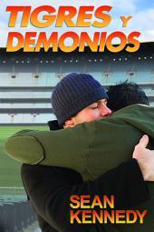 Tigres y Demonios: Edición 2