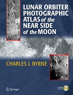 Lunar Orbiter Photographic Atlas of the Near Side of the Moon PDF