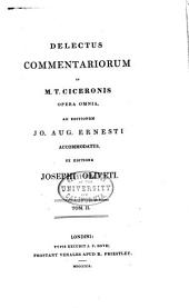 Delectus commentariorum in M. T. Ciceronis opera omnia: Volume 2