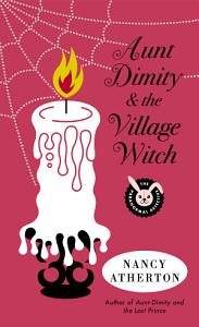 Aunt Dimity and the Village Witch Book