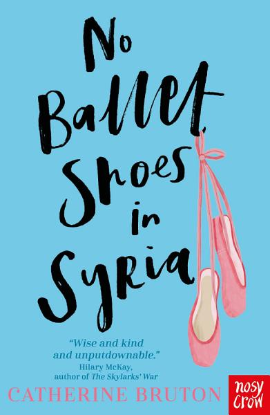 Download No Ballet Shoes In Syria Book