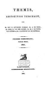 Themis: regtskundig tijdschrift : verzameling van bijdragen tot de kennis van het publiek- en privaatrecht, Volume 22