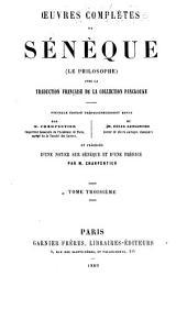 Oeuvres de Sénèque (le philosophe): avec la traduction française de la collection Panckouke, Volume3