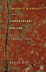 Maurice Blanchot and Fragmentary Writing