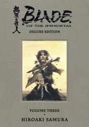 Blade of the Immortal Deluxe Volume 3 PDF