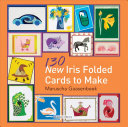 130 New Iris Folded Cards to Make PDF