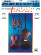 String Festival Solos - Violin, Volume I: Piano Accompaniment