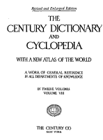 The Century Dictionary and Cyclopedia  The Century dictionary     prepared under the superintendence of W  D  Whitney PDF