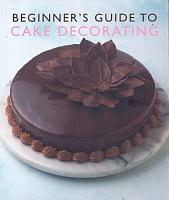 Beginner s Guide to Cake Decorating PDF