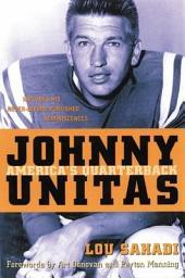 Johnny Unitas: America's Quarterback