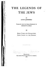 The Legends of the Jews: Volume 2