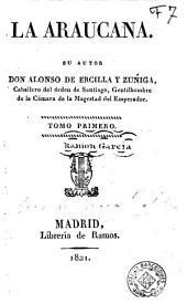 La Araucana, 1: Volumen 3